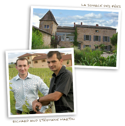La Source des Fées and Richard and Stéphane Martin