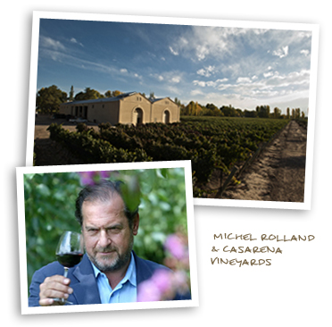 Michel Rolland and Casarena Vineyards