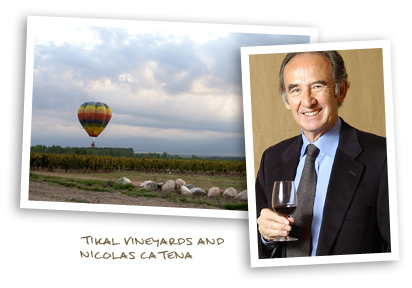 Tikal Vineyards and Nicolás Catena