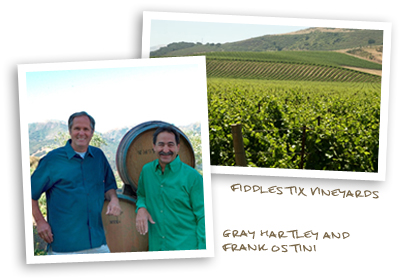 Gray Hartley and Frank Ostini and Fiddlestix Vineyard