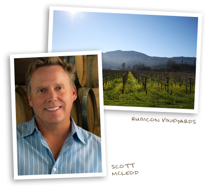 Scott McLeod and Rubicon Vineyards