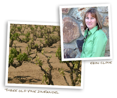Erin Cline and Three Old Vine Zinfandel